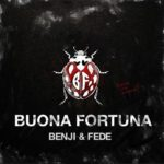 """Benji e Fede: """"La musica ha un potere terapeutico"""" - Buona Fortuna (VIDEO e TESTO)"""