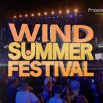 Wind Summer Festival, il programma della prima serata di domani