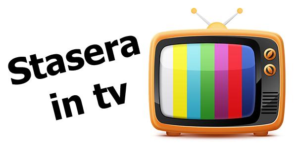 Cosa vedere stasera in tv? Palinsesto prima serata e trame film lunedì 18 marzo 2019