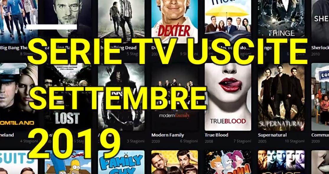 Le principali serie Tv in uscita a Settembre 2019 – VIDEO