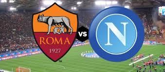 Roma – Napoli | Dove vedere l'anticipo delle 15:00 di sabato 2 novembre in diretta e streaming