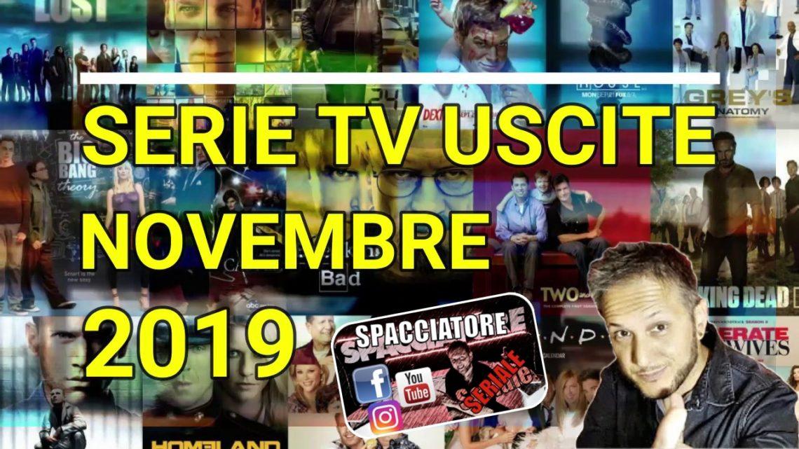 Le principali serie Tv in uscita a Novembre 2019 – VIDEO