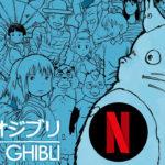 Netflix, arrivano i film dello Studio Ghibli
