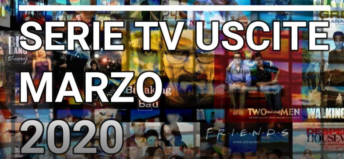 Le principali serie Tv in uscita a Marzo 2020 – VIDEO