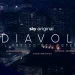 Diavoli, prima stagione su Sky Atlantic dal 17 Aprile: anticipazioni, trama e cast