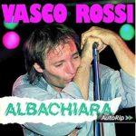 """25 maggio 1979, esce """"Albachiara"""" di Vasco Rossi: storia e curiosità"""