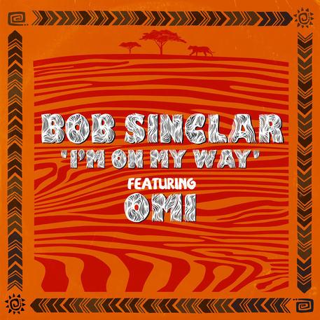 I'm on my way di Bob Sinclar con il jamaicano Omi è il tormentone dell'estate 2020?