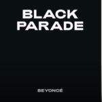 Beyoncé esce a sorpresa con Black Parade: il testo