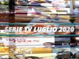 Serie Tv in uscita a luglio 2020