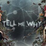 Tell me why, il nuovo gioco dei creatori di Life is Strange - VIDEO