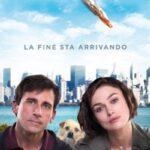 Cercasi Amore Per La Fine Del Mondo: trama e curiosità sulla commedia del 2012