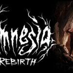 Amnesia: Rebirth, la saga horror di Frictional Games ritorna ad ottobre