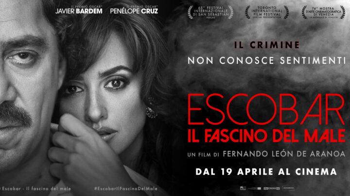 Escobar Il fascino del male, trama e storia dietro al film