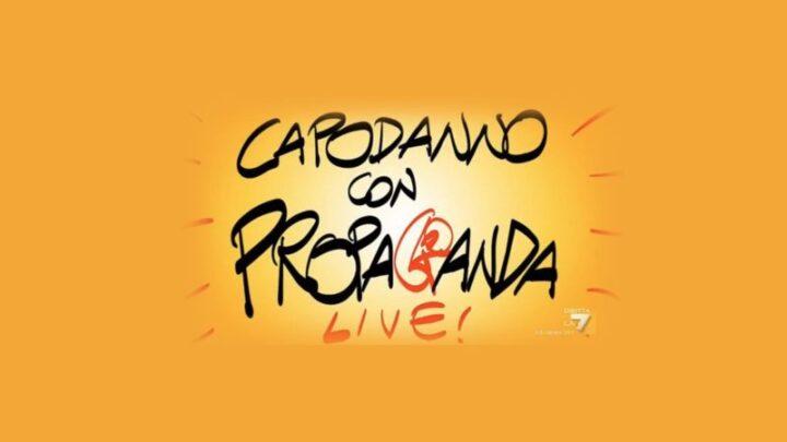 """Propaganda Live, puntata speciale a Capodanno su La7: """"Non potevamo lasciare da soli gli italiani"""""""
